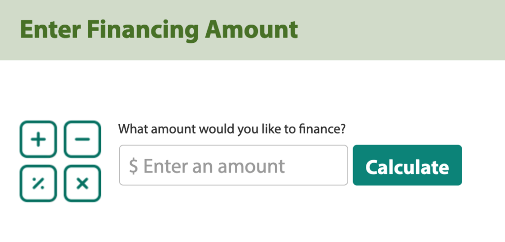 Payment Calculator Enter amount to calculate your monthly payment.